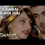 Sawan Aaya Hai - Creature 3D ( Full LYRICS) | Arijit Singh | Bipasha Basu | Imran Abbas Naqvi