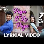 Piya O Re Piya Remix | Tere Naal Love Ho Gaya Movie Song | Atif Aslam