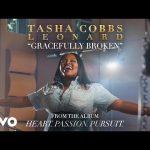 Tasha Cobbs Leonard Gracefully Broken Audio