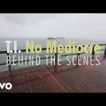 TI No Mediocre Behind The Scenes ft Iggy Azalea