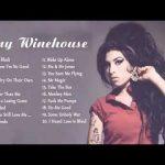 Amy Winehouse Greatest Hits Album Best Playlist Amy Winehouse Amy Winehouse Full Album
