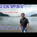 Dompak Sinaga NGA ADONG NAMPUNA AU Official Audio