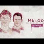 Lost Frequencies ft James Blunt Melody Ofenbach remix