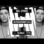 Will Sparks Ah Yeah So What feat Wiley Elen Levon FULL VERSION
