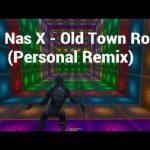 old town road lil nas x lyrics fortnite