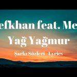 Defkhan feat Melo - Yağ Yağmur