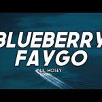 Lil Mosey Blueberry Faygo Lyrics