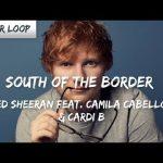 Ed Sheeran ‒ South of the Border Music Video ft Camila Cabello
