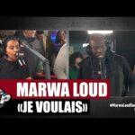 Marwa Loud - Je Voulais ft. Laguardia (Clip Officiel)